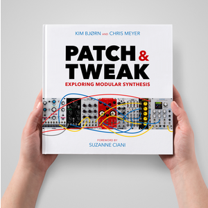 其他 「 PATCH & TWEAK 」探索模組化合成器宇宙